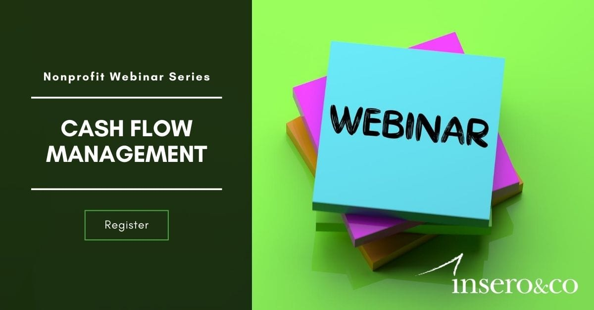 Webinar: Cash Flow Management, Nonprofit Webinar Series