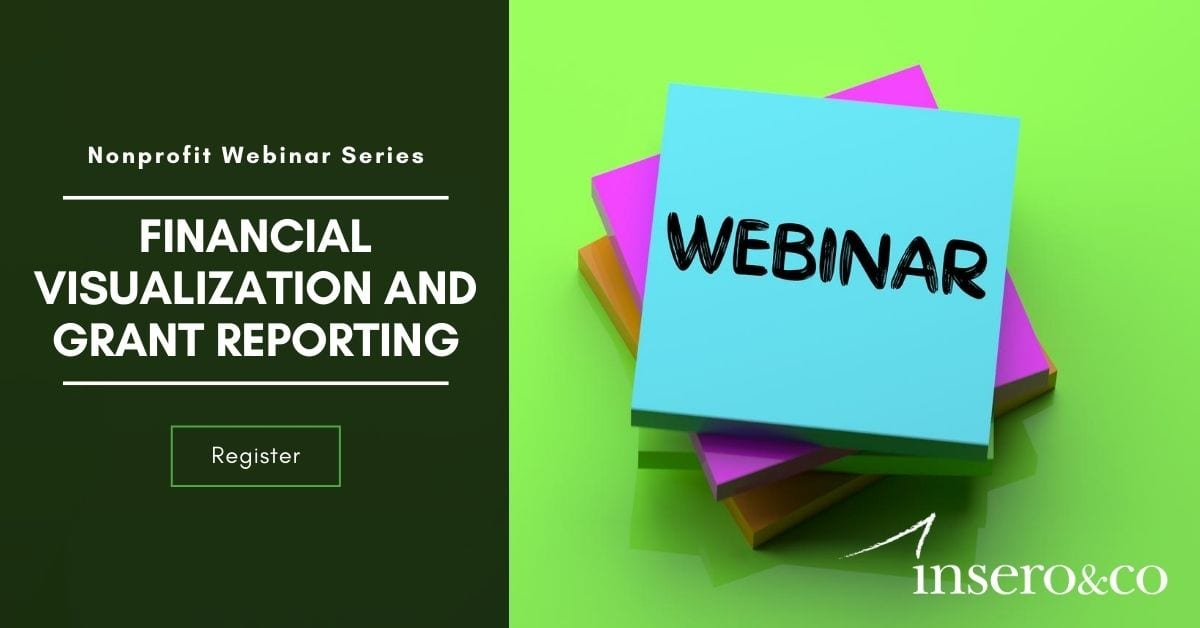 Webinar: Financial Visualization and Grant Reporting, Nonprofit Webinar Series