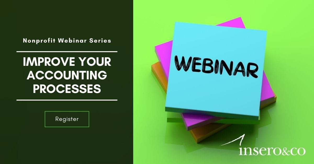 Webinar: Improve Your Accounting Processes, Nonprofit Webinar Series
