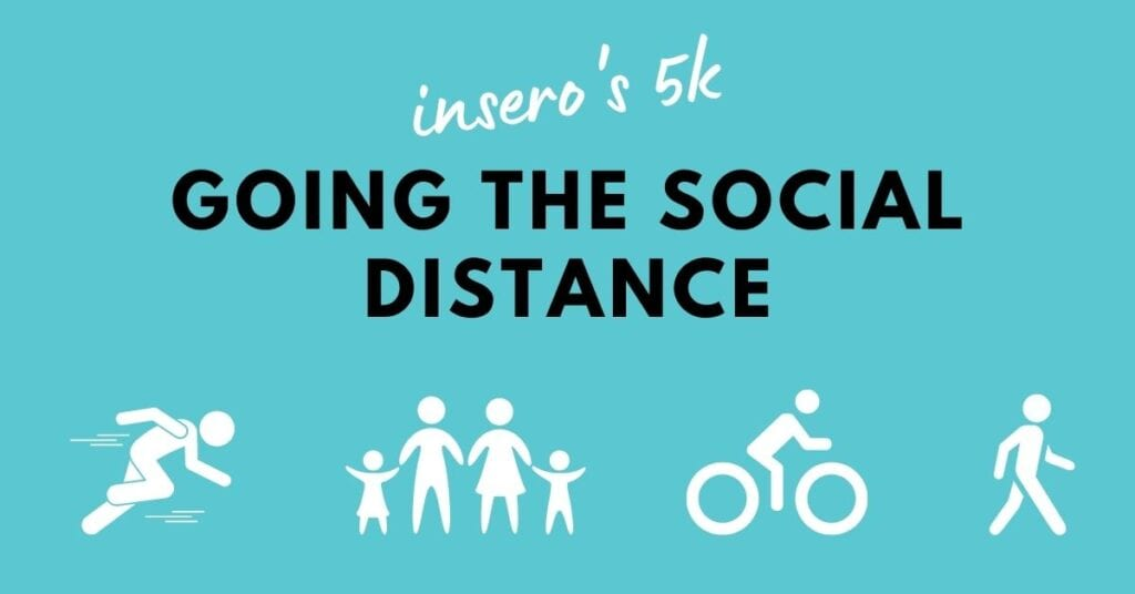 Insero's 5k: Going the Social Distance