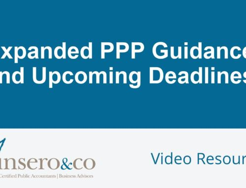 Expanded PPP Guidance and Upcoming Deadlines